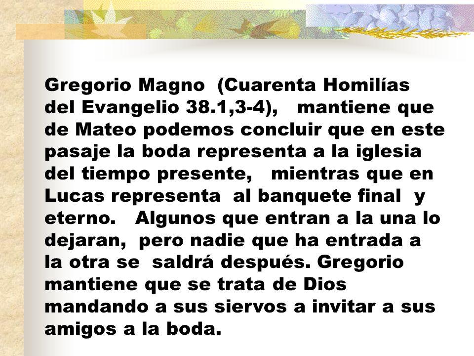 Gregorio Magno (Cuarenta Homilías del Evangelio 38