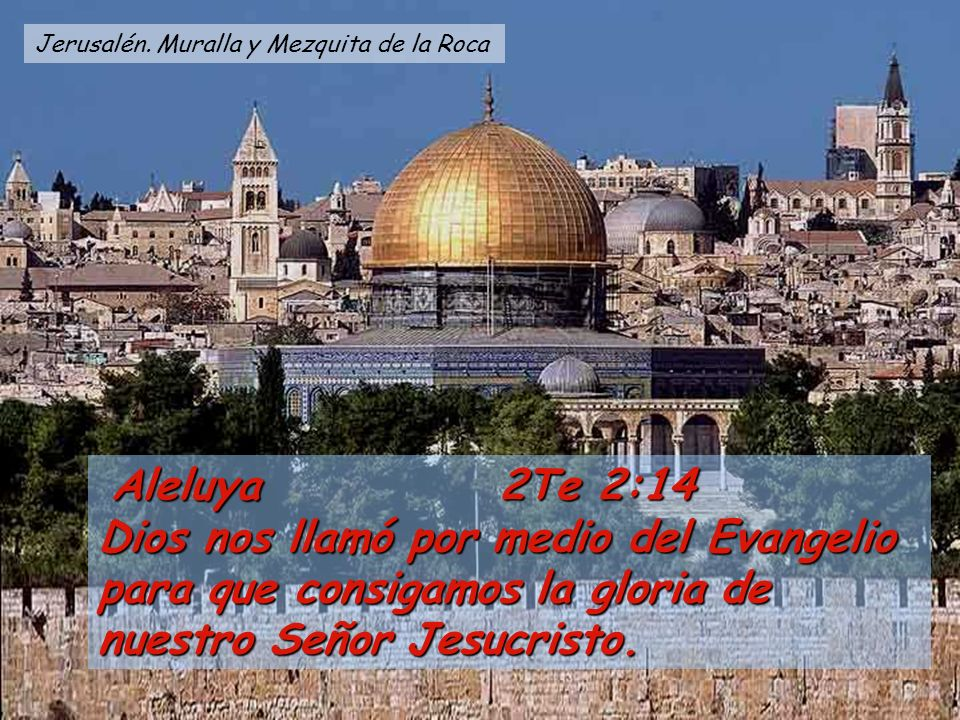 Jerusalén. Muralla y Mezquita de la Roca