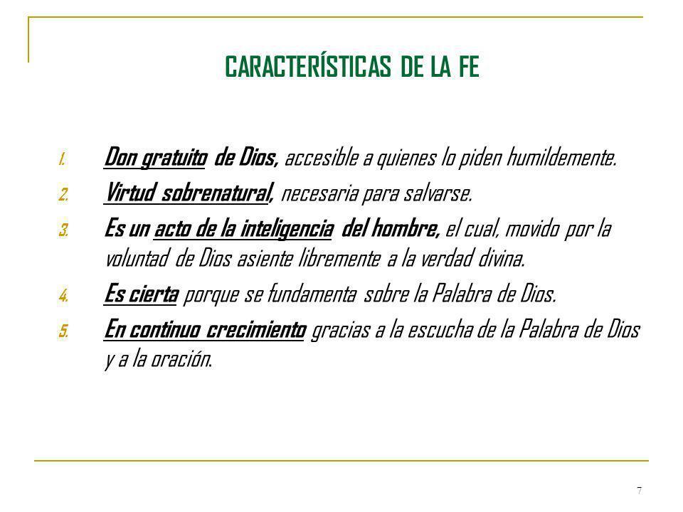 CARACTERÍSTICAS DE LA FE