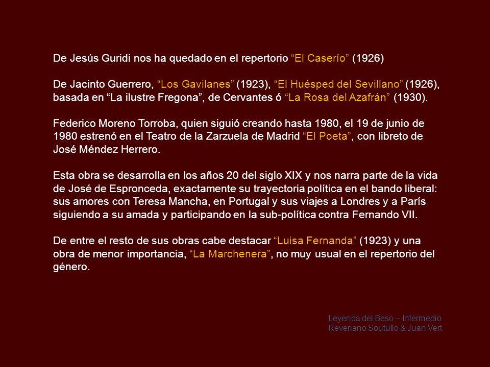 De Jesús Guridi nos ha quedado en el repertorio El Caserío (1926)