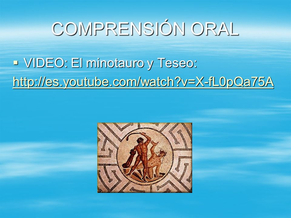 COMPRENSIÓN ORAL VIDEO: El minotauro y Teseo: