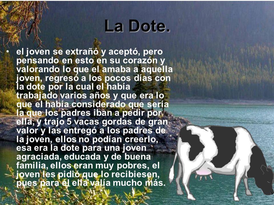 La Dote.