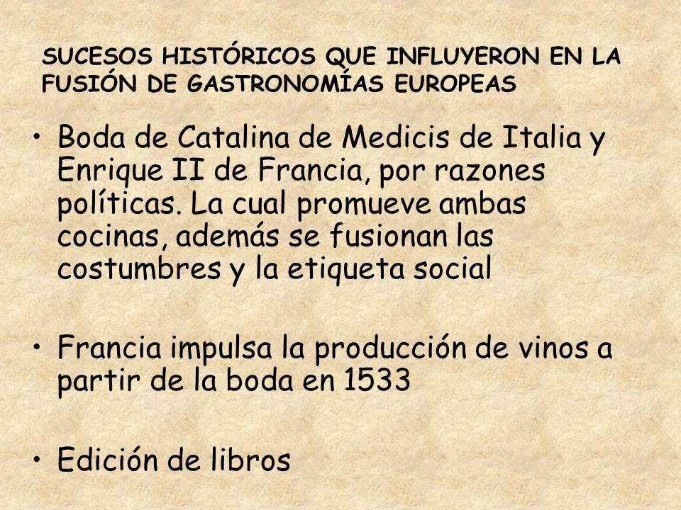 Francia impulsa la producción de vinos a partir de la boda en 1533