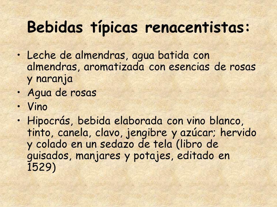Bebidas típicas renacentistas: