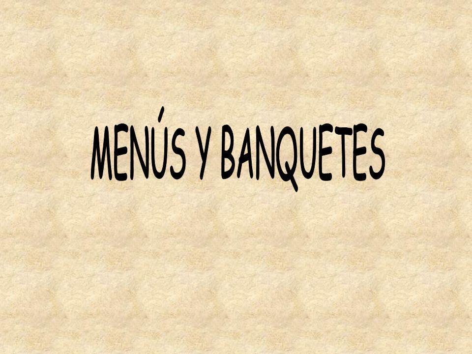 MENÚS Y BANQUETES