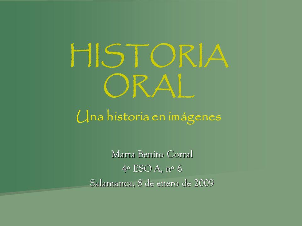 HISTORIA ORAL Una historia en imágenes