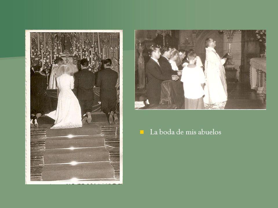 La boda de mis abuelos