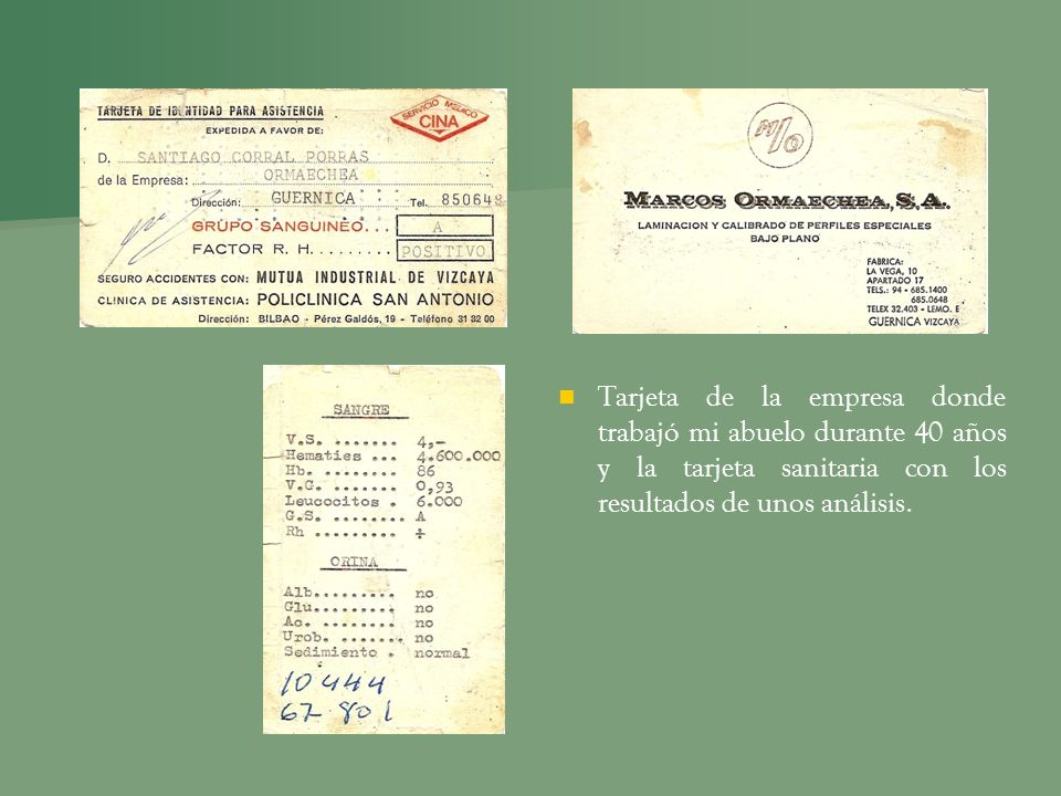 Tarjeta de la empresa donde trabajó mi abuelo durante 40 años y la tarjeta sanitaria con los resultados de unos análisis.