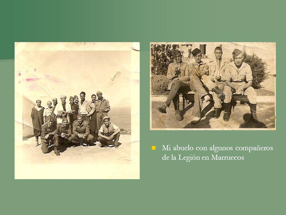 Mi abuelo con algunos compañeros de la Legión en Marruecos