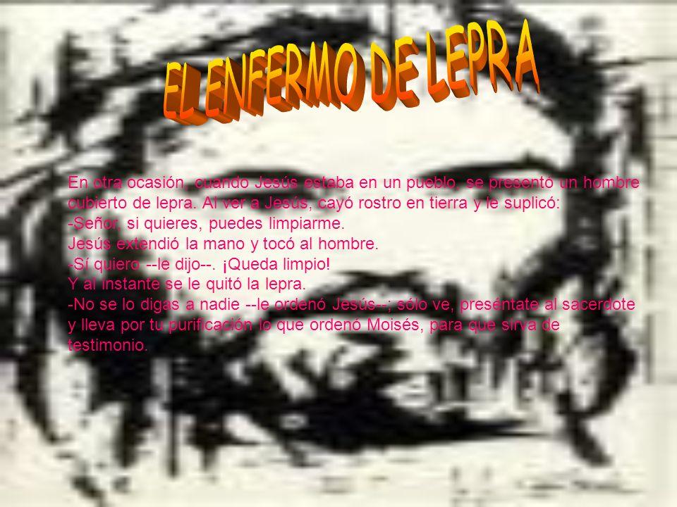 EL ENFERMO DE LEPRA