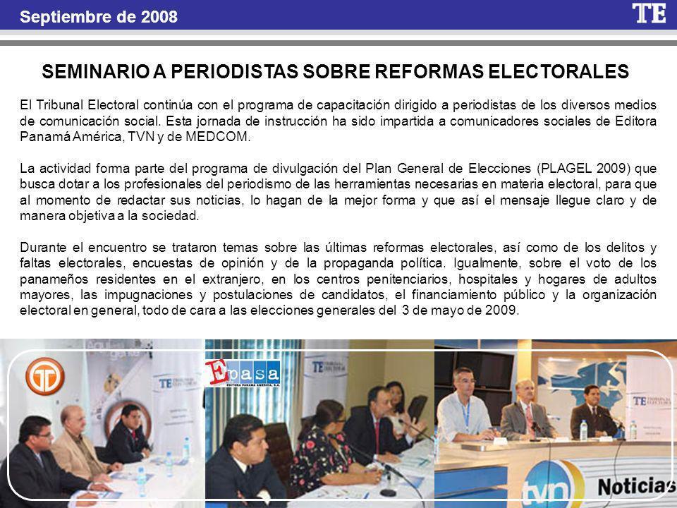 SEMINARIO A PERIODISTAS SOBRE REFORMAS ELECTORALES