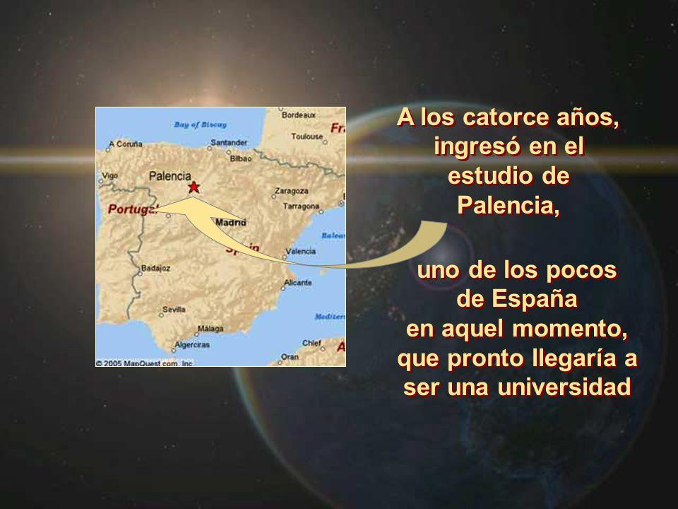 A los catorce años, ingresó en el estudio de Palencia,