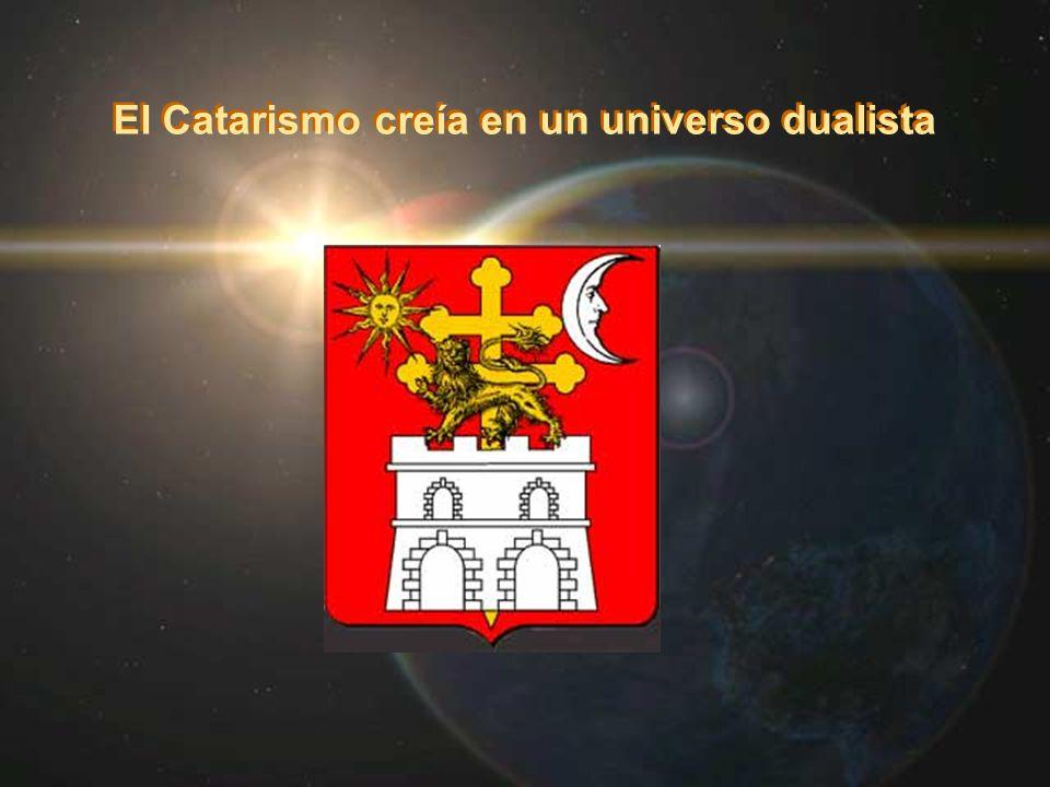 El Catarismo creía en un universo dualista