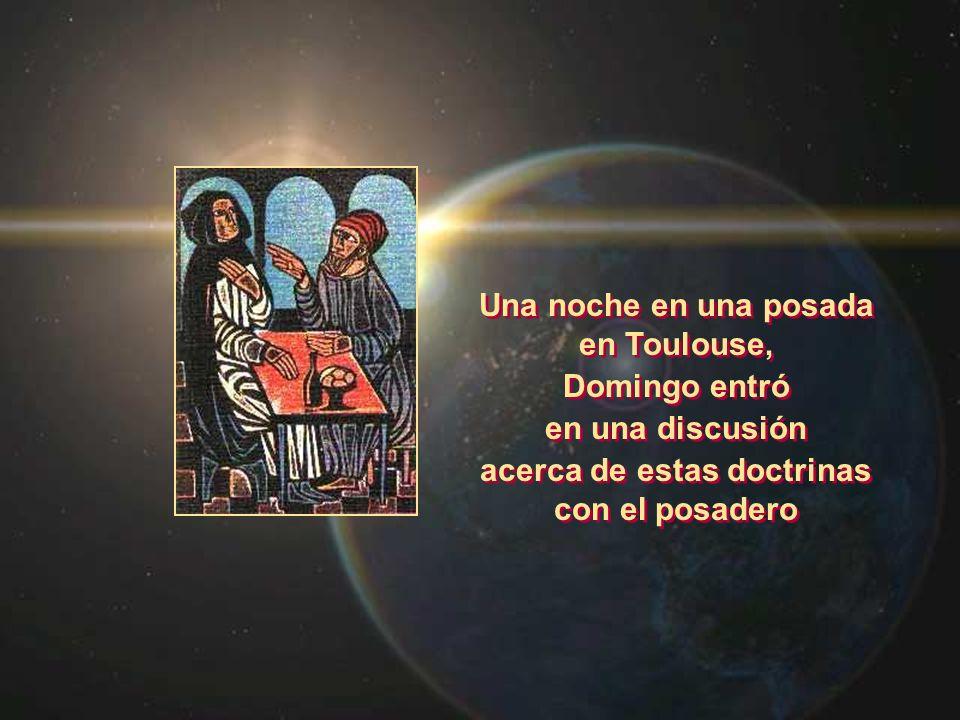 Una noche en una posada en Toulouse, Domingo entró en una discusión