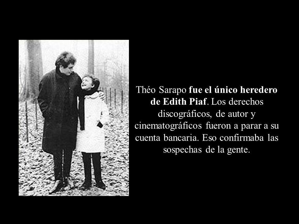 Théo Sarapo fue el único heredero de Edith Piaf