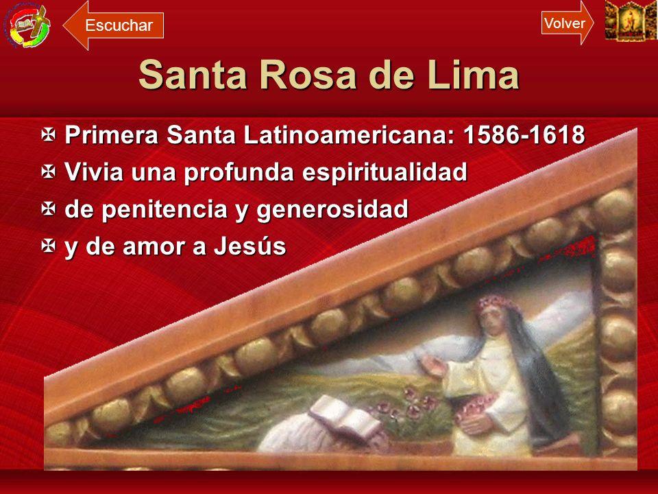 Santa Rosa de Lima Primera Santa Latinoamericana: 1586-1618