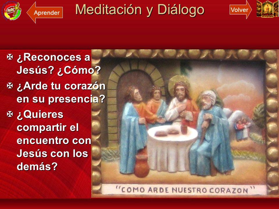 Meditación y Diálogo ¿Reconoces a Jesús ¿Cómo