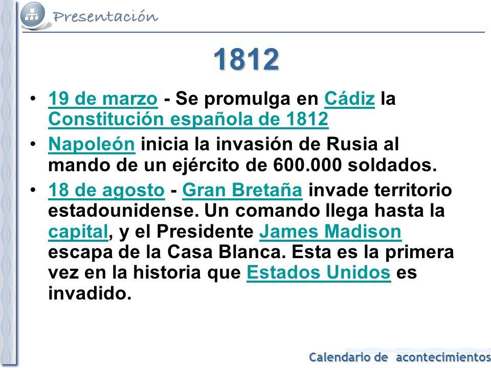 1812 19 de marzo - Se promulga en Cádiz la Constitución española de 1812.