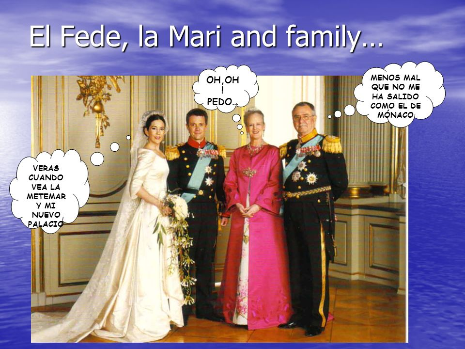 El Fede, la Mari and family…