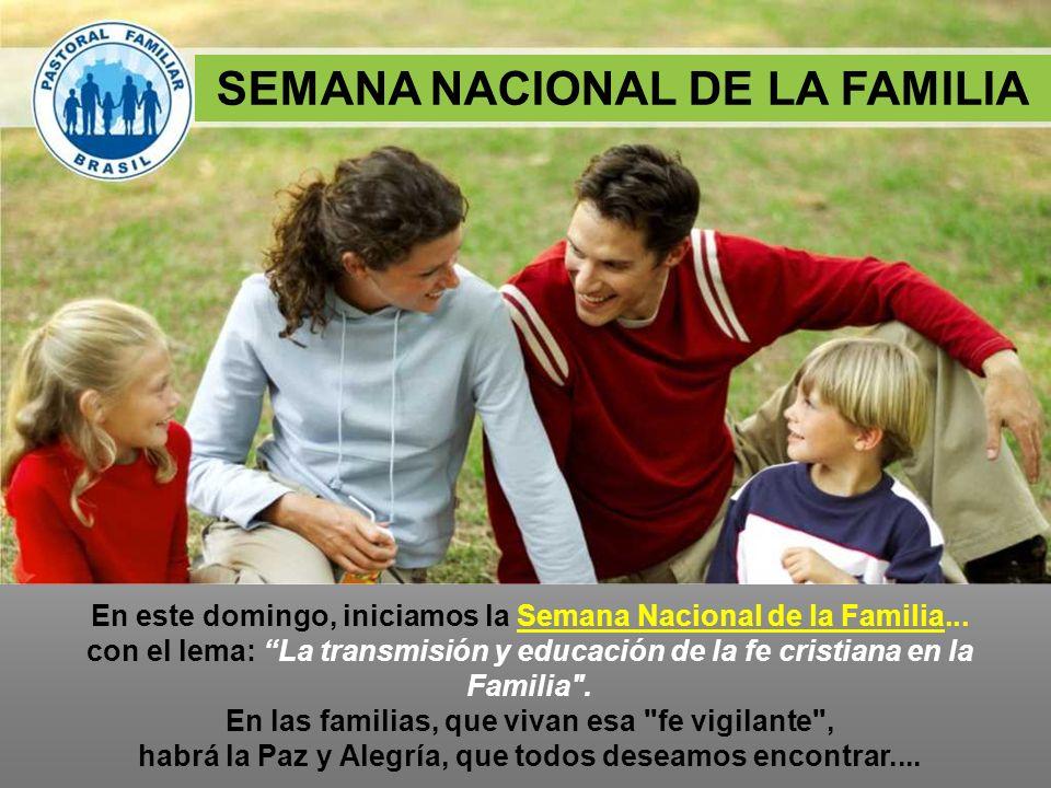 SEMANA NACIONAL DE LA FAMILIA