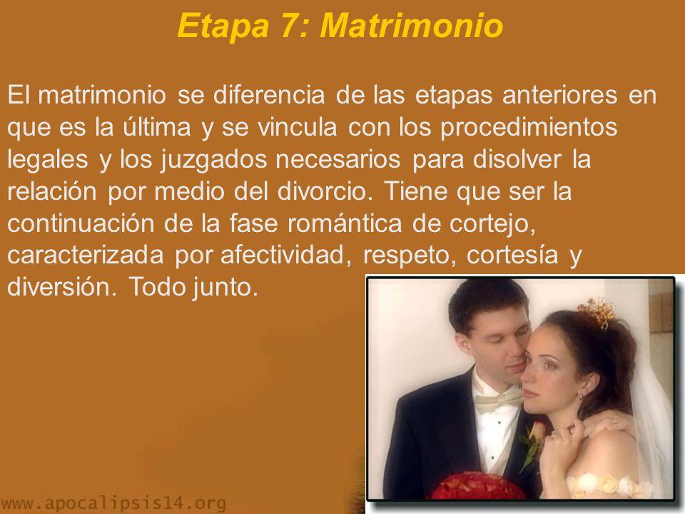 Etapa 7: Matrimonio