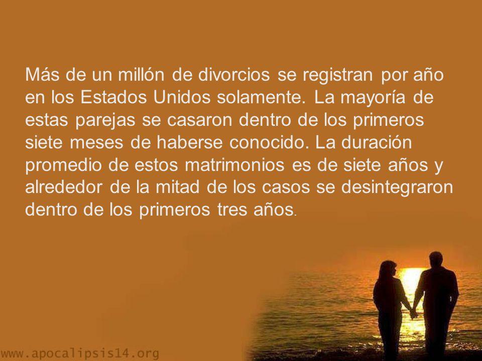 Más de un millón de divorcios se registran por año en los Estados Unidos solamente.