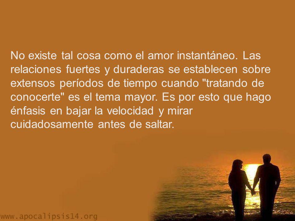 No existe tal cosa como el amor instantáneo