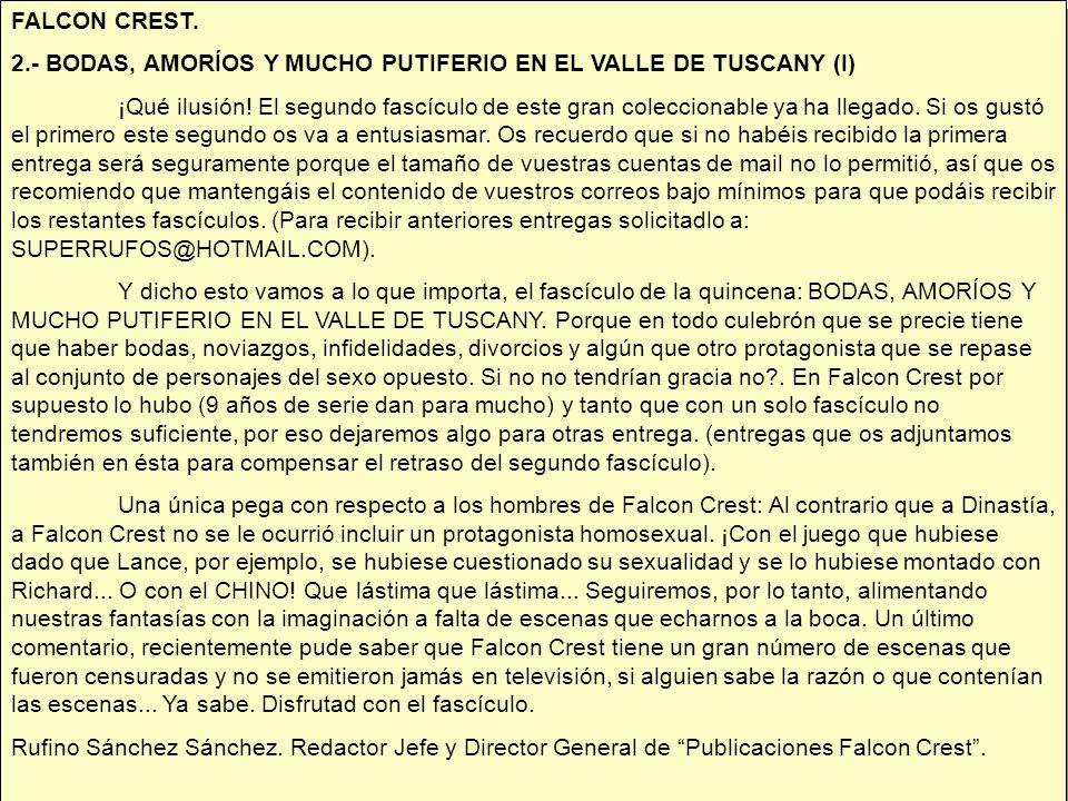 FALCON CREST. 2.- BODAS, AMORÍOS Y MUCHO PUTIFERIO EN EL VALLE DE TUSCANY (I)