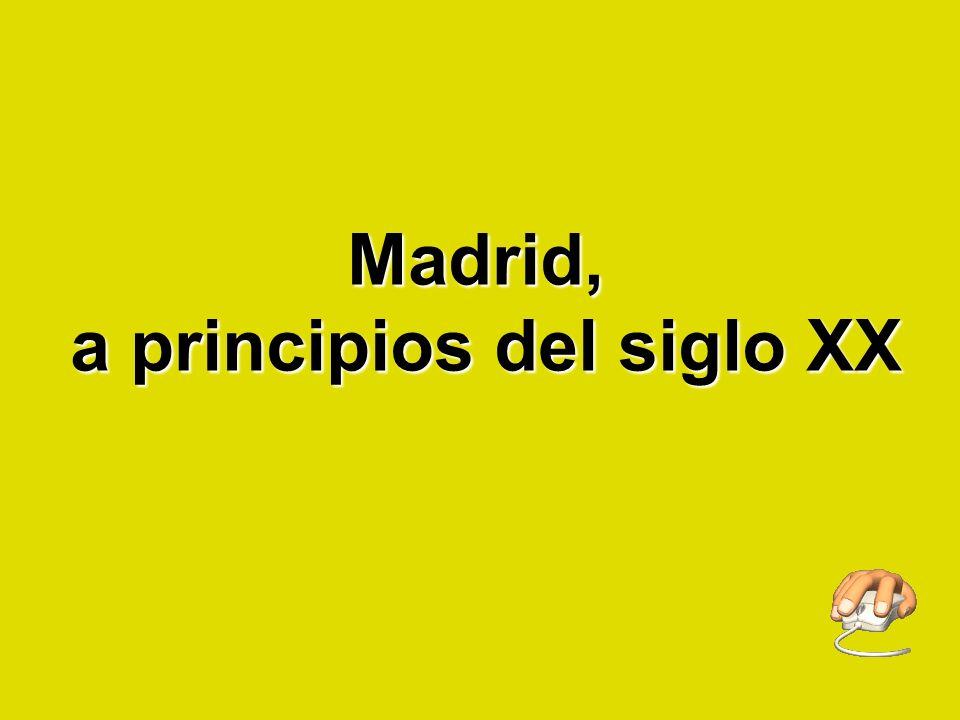 Madrid, a principios del siglo XX