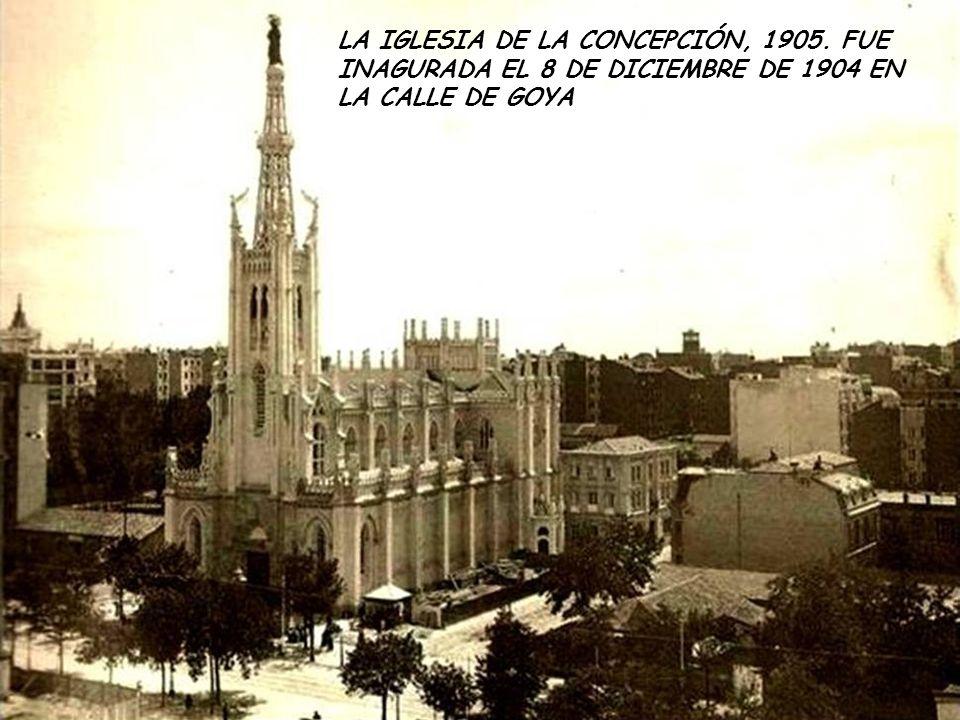 LA IGLESIA DE LA CONCEPCIÓN, 1905