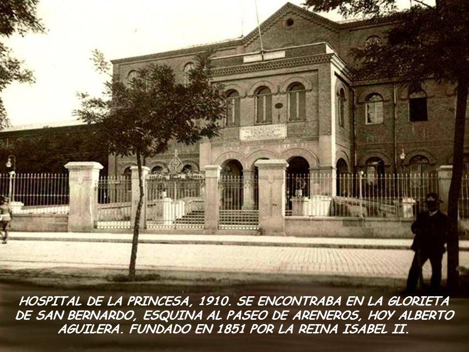 HOSPITAL DE LA PRINCESA, 1910