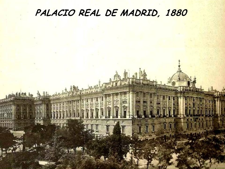 PALACIO REAL DE MADRID, 1880