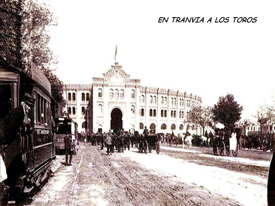 EN TRANVIA A LOS TOROS