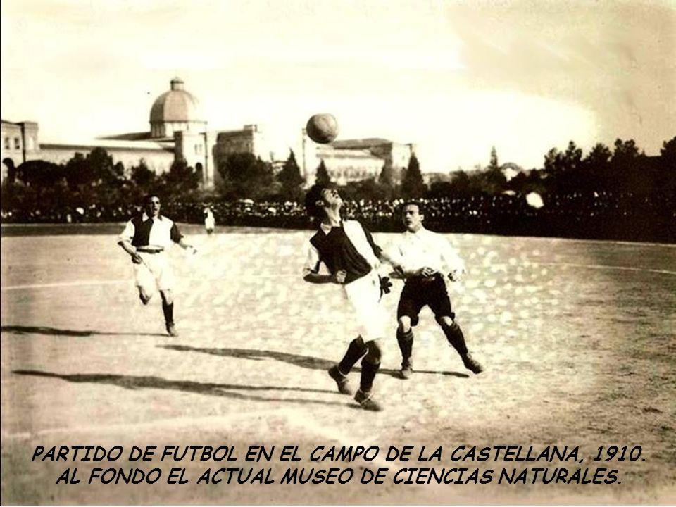 PARTIDO DE FUTBOL EN EL CAMPO DE LA CASTELLANA, 1910