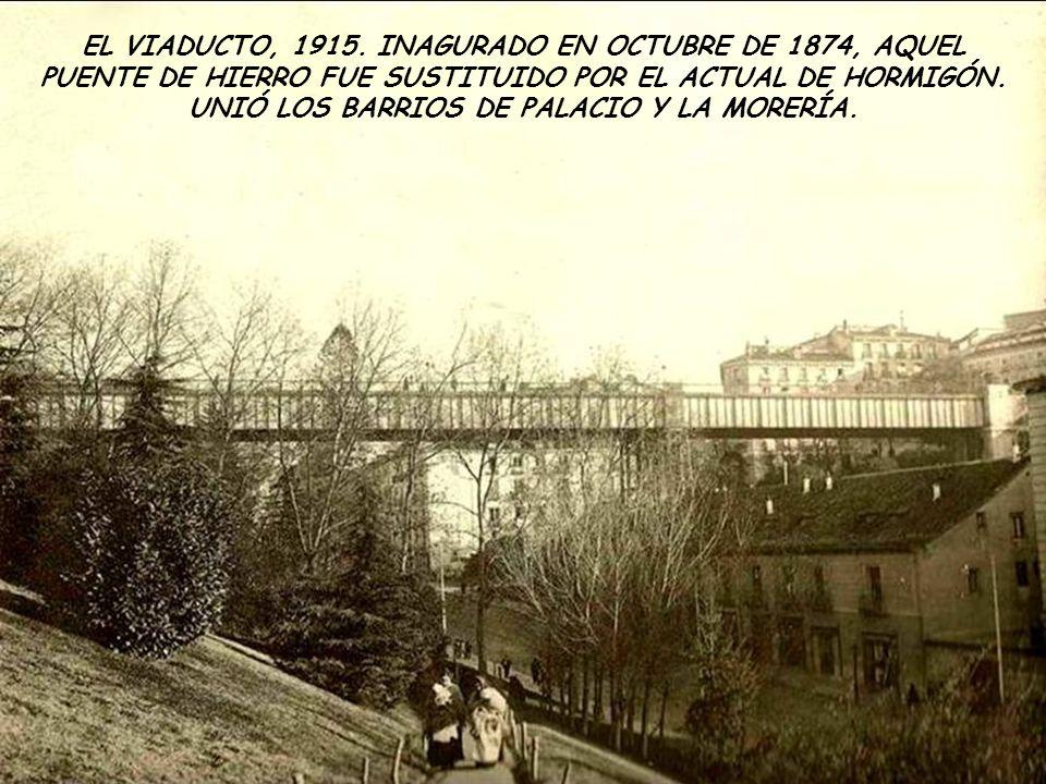 EL VIADUCTO, 1915.