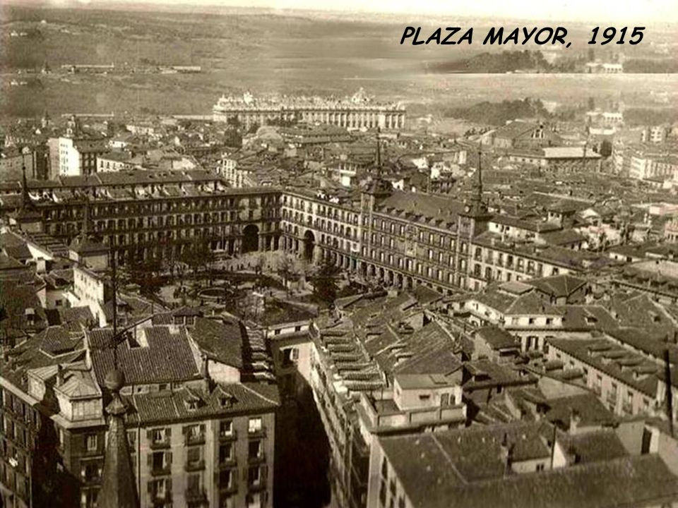 PLAZA MAYOR, 1915