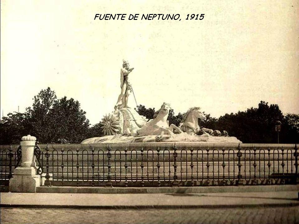 FUENTE DE NEPTUNO, 1915