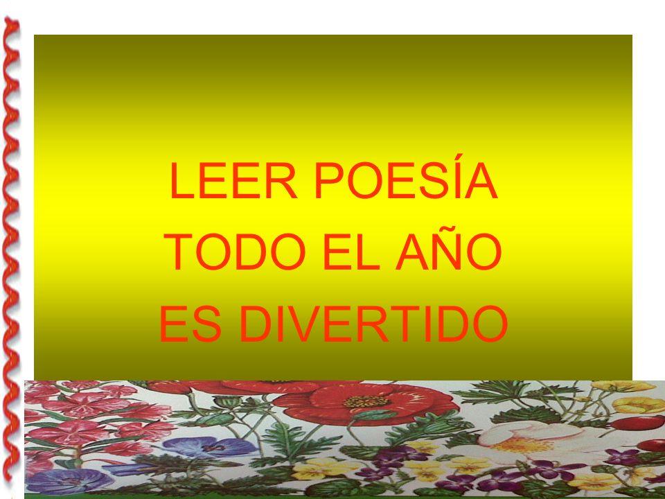 LEER POESÍA TODO EL AÑO ES DIVERTIDO