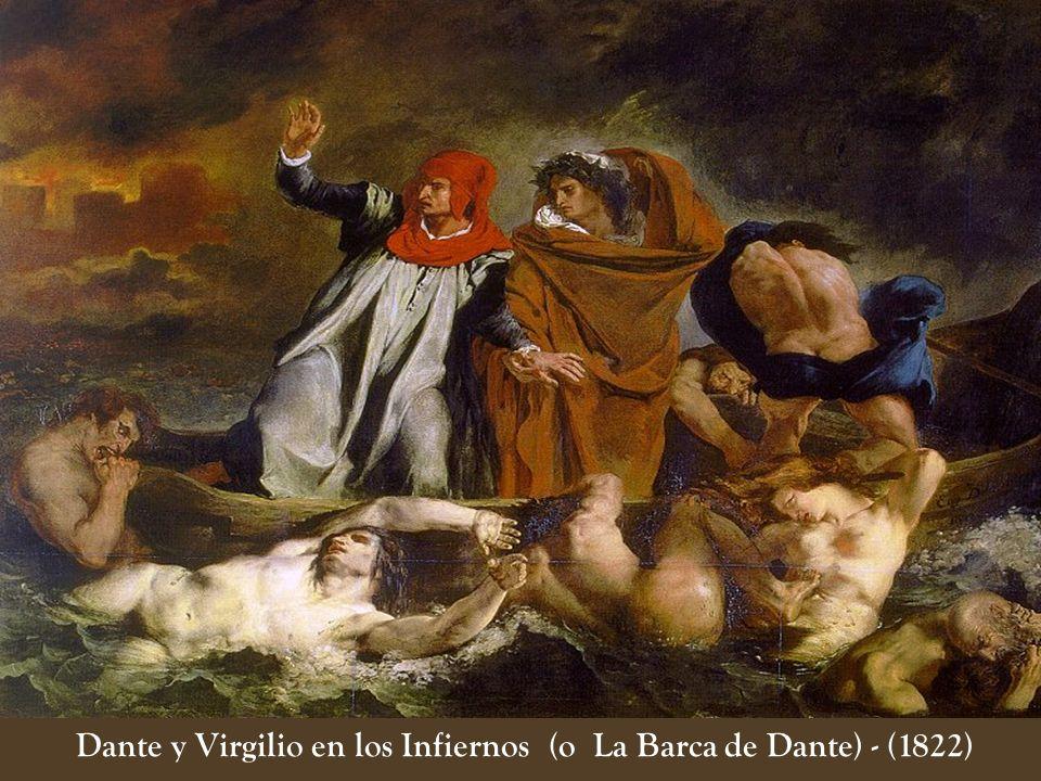 Dante y Virgilio en los Infiernos (o La Barca de Dante) - (1822)