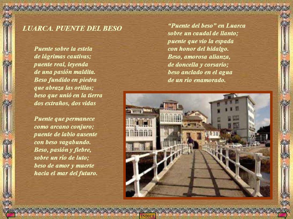 LUARCA. PUENTE DEL BESO Puente del beso en Luarca