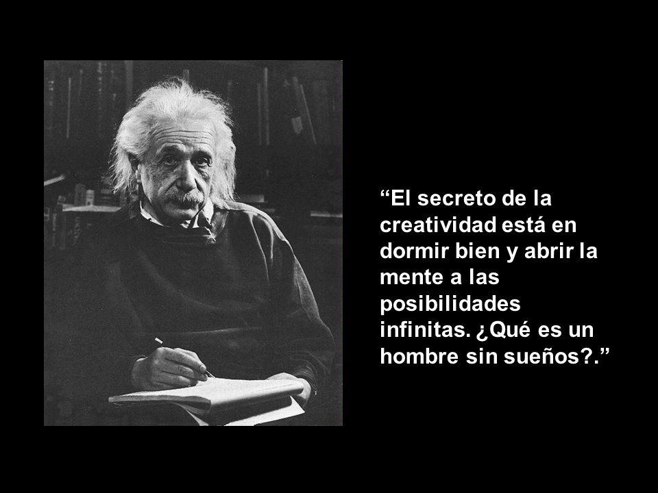 El secreto de la creatividad está en dormir bien y abrir la mente a las posibilidades infinitas.
