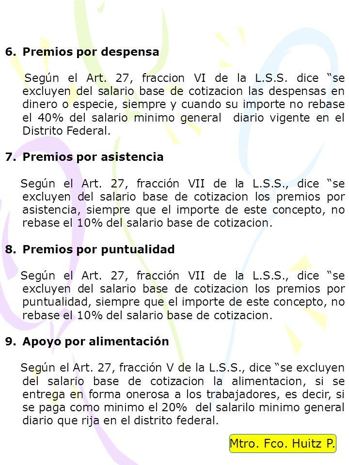 Mtro. Fco. Huitz P. Premios por despensa