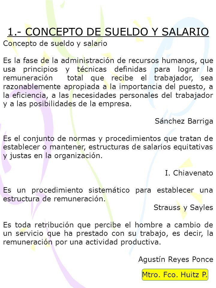 1.- CONCEPTO DE SUELDO Y SALARIO