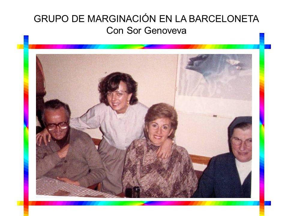 GRUPO DE MARGINACIÓN EN LA BARCELONETA