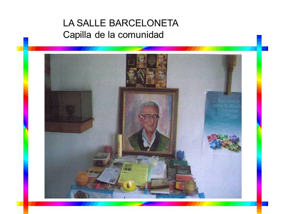 LA SALLE BARCELONETA Capilla de la comunidad