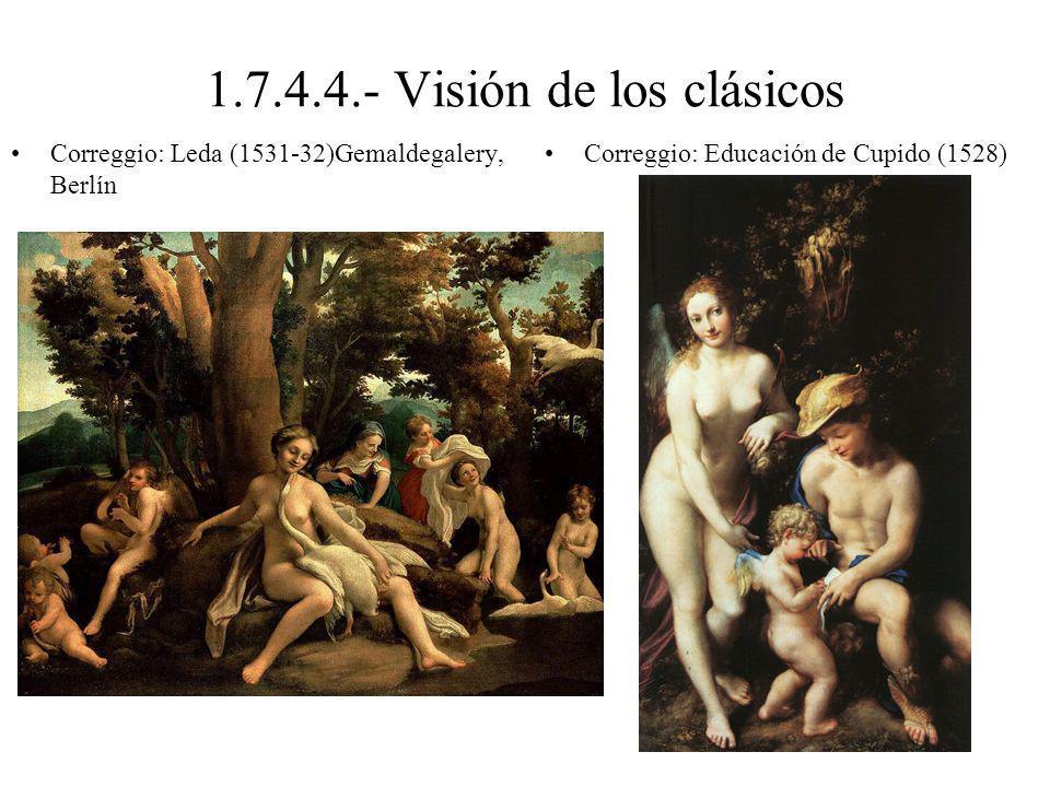 1.7.4.4.- Visión de los clásicos