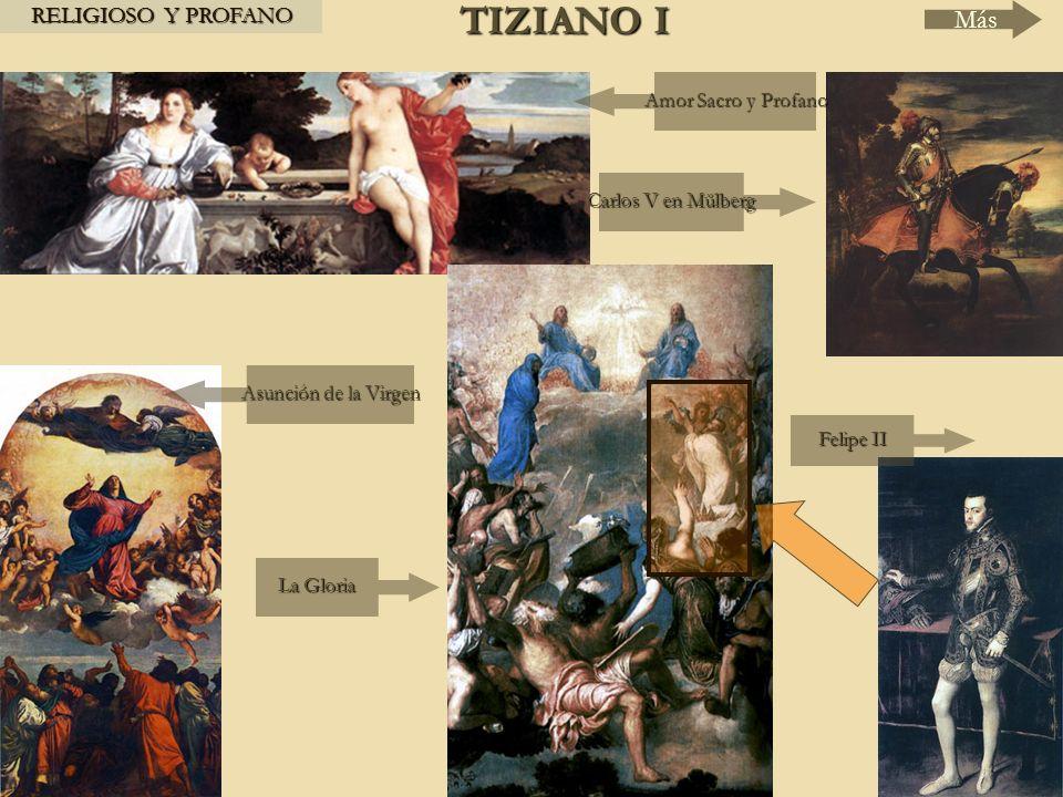 TIZIANO I Más RELIGIOSO Y PROFANO Amor Sacro y Profano