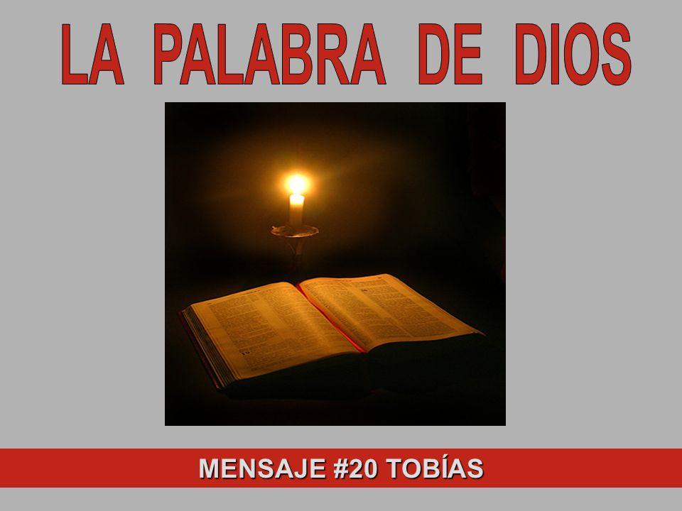 LA PALABRA DE DIOS MENSAJE #20 TOBÍAS