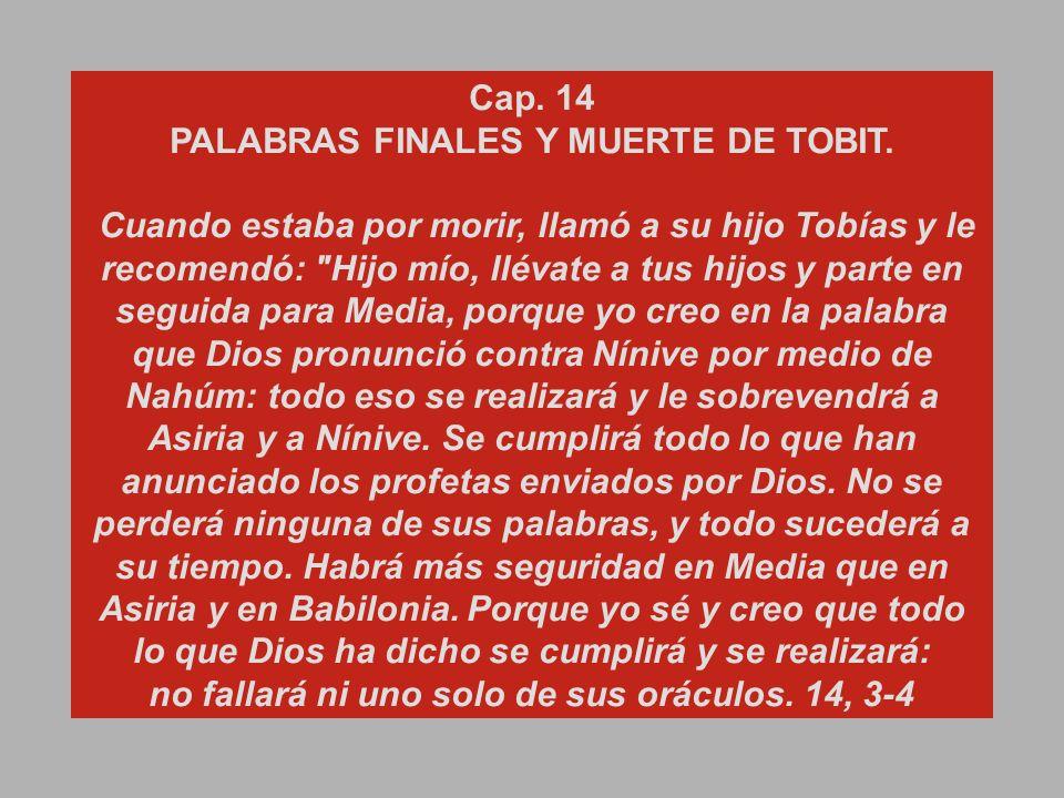 PALABRAS FINALES Y MUERTE DE TOBIT.