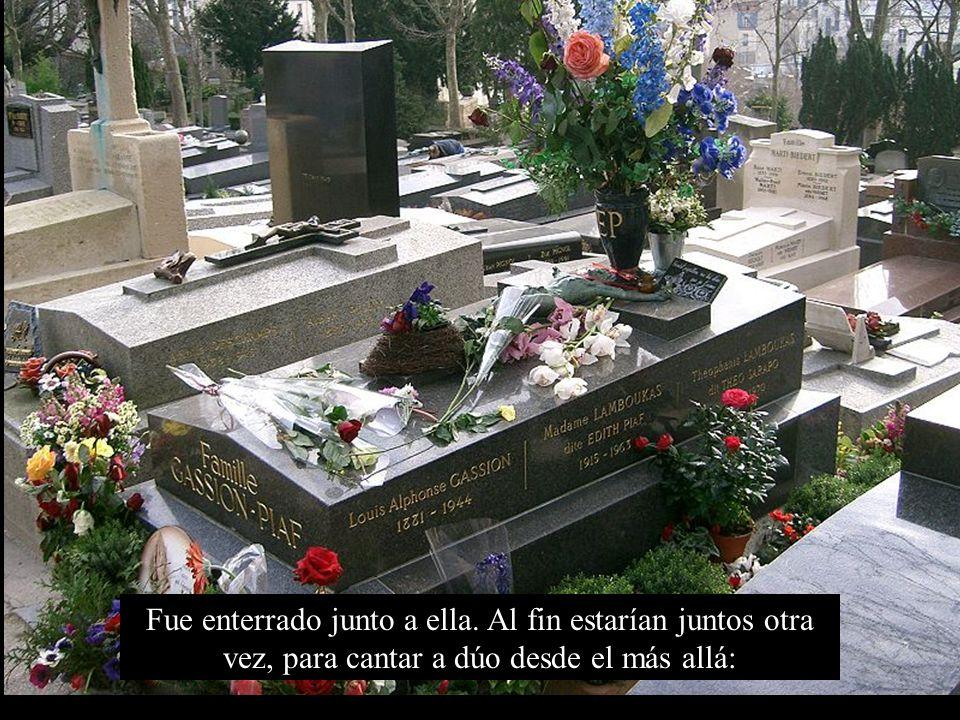 Fue enterrado junto a ella
